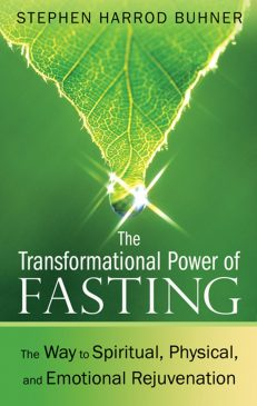 Transformational Power of Fasting, the