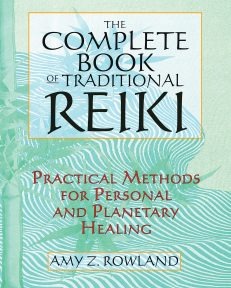 Complete Book Of Traditional Reiki, The