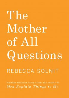 Mother Of All Questions, The