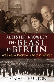 Aleister Crowley – Beast in Berlin