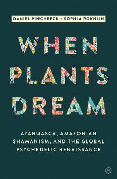 When Plants Dream