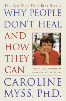 Why People Don`t Heal & How They Can