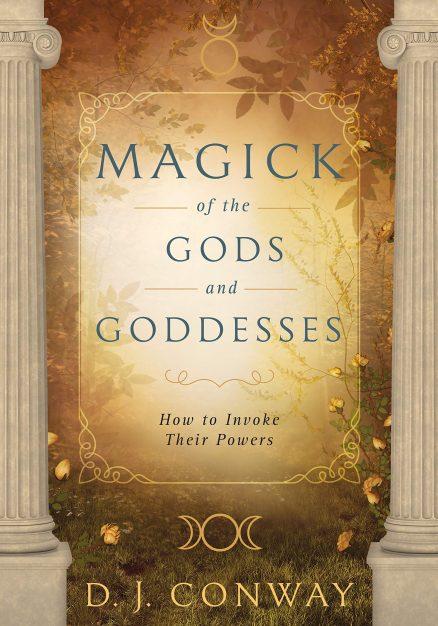 Magick Of The Gods & Goddesses