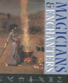 Magicians& Enchanters