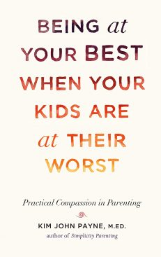 Being Your Best When Your Kids Are At Their Worst