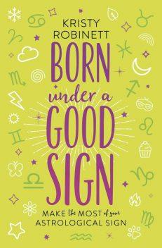 Born Under A Good Sign