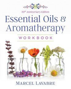 Essential Oils & Aromatherapy Workbook