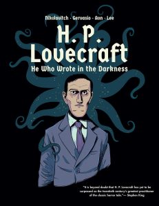 H.P. Lovecraft – He Who Wrote In The Darkness