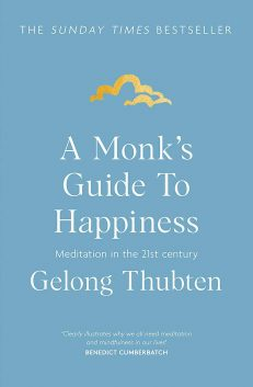 A Monk`s Guide To Happiness
