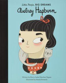 Little People, Big Dreams – Audrey Hepburn