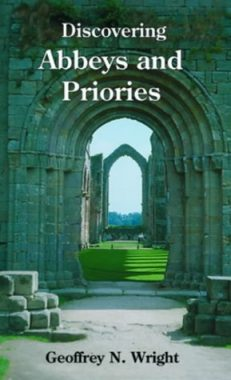 Discovering Abbeys & Priories