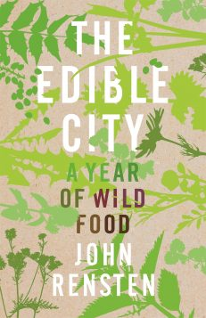 Edible City, The – A Year Of Wild Food