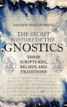 A Secret History Of The Gnostics